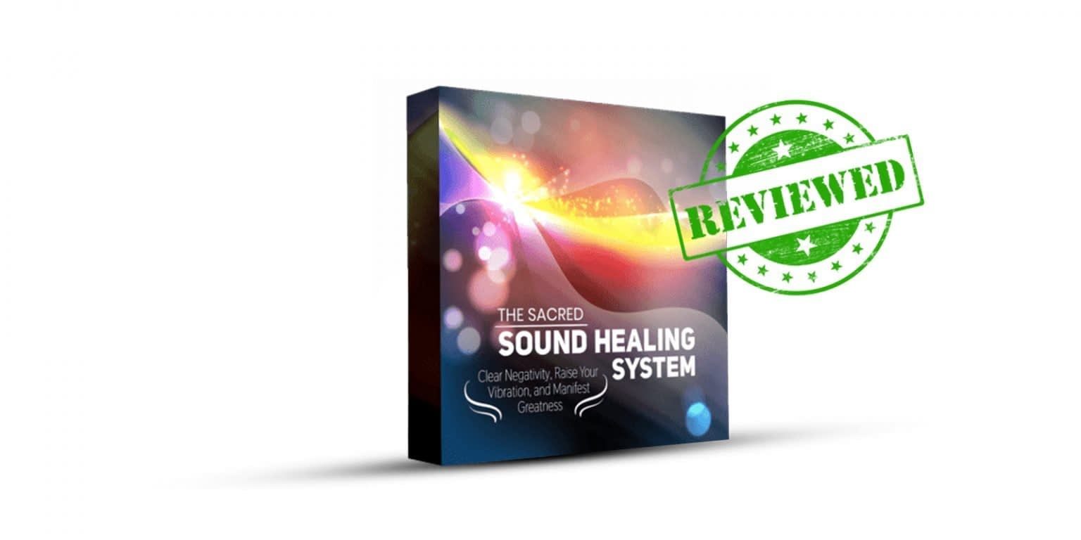 Read Full Sacred Sound Healing System Review Here