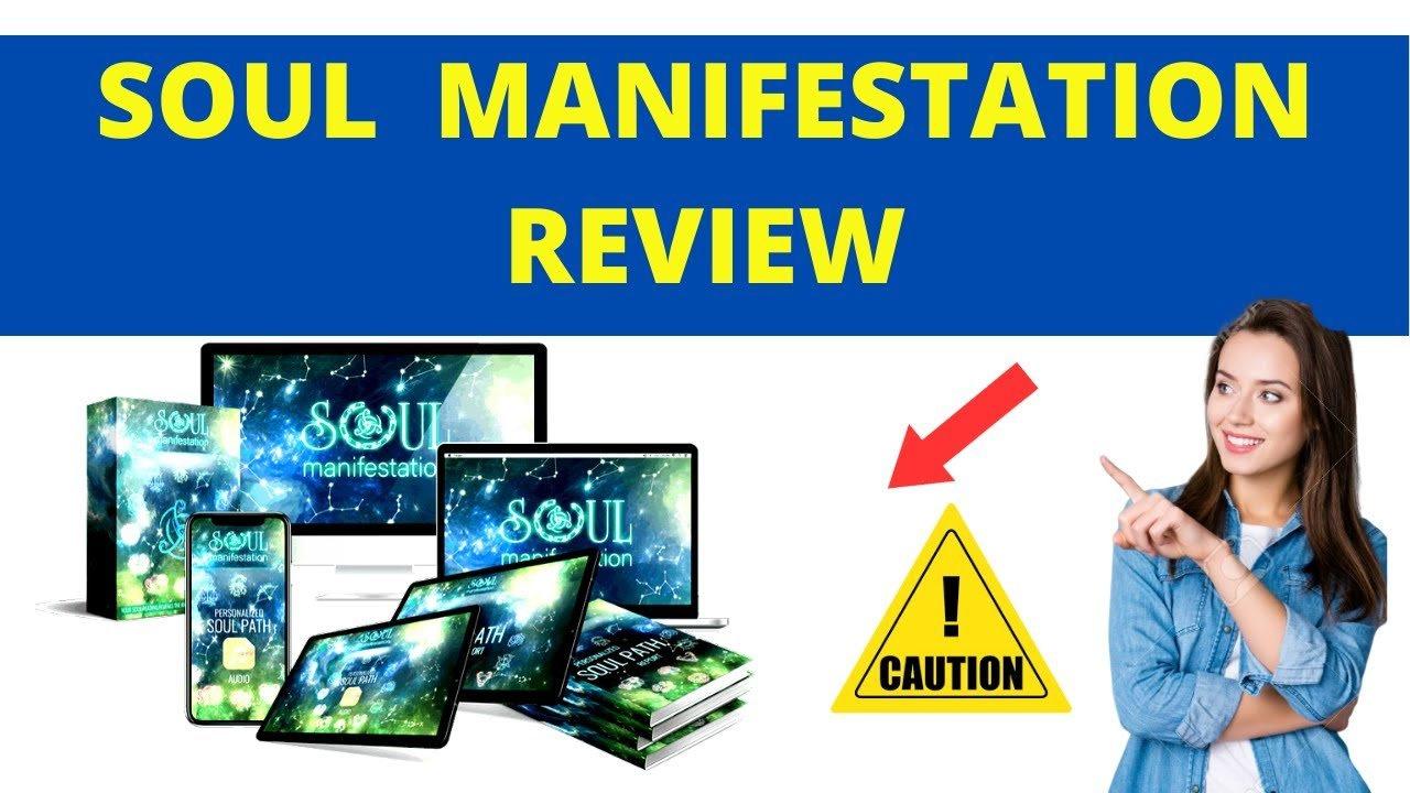 Read Full Soul Manifestation Review Here