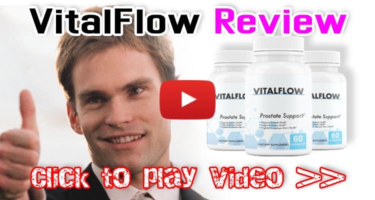 Watch VitalFlow Prostate Supplement Video Here