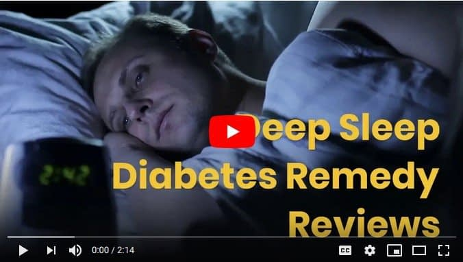 Watch Deep Sleep Diabetes Remedy Video